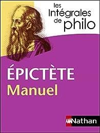 Les intégrales de philo - Épictète : Manuel par  Épictète