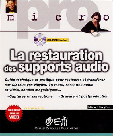 La Restauration des supports audio (Oem) Oem Audio