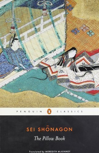 The Pillow Book (Penguin Classics) Revised Edition by Shonagon, Sei [2007]