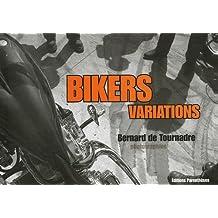 Bikers variations