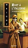 Mort à l'italienne: Charlie Salter -9 par Wright