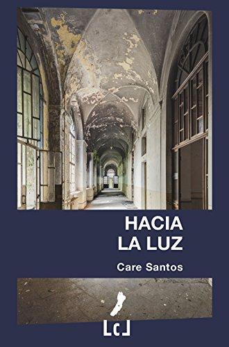 Hacia la luz par Care Santos