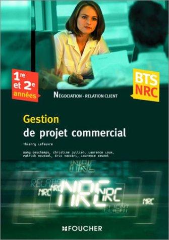 Gestion de projet commercial BTS NRC 1re et 2e années
