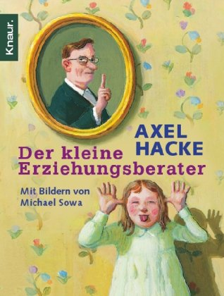 Buchseite und Rezensionen zu 'Der kleine Erziehungsberater' von Axel Hacke