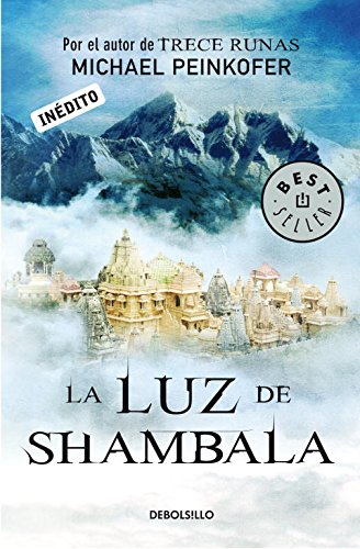 La luz de Shambala (Sarah Kincaid 4) (BEST SELLER)
