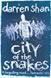 City of the Snakes (The City Trilogy, Book 3)