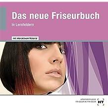 Das neue Friseurbuch in Lernfeldern, CD-ROM Mit interaktivem Material