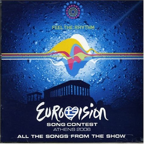 Eurovision Song Contest - Athens 2006 (Eurovision Songcontest)