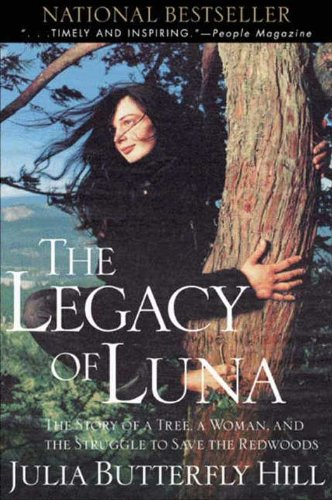 Legacy of Luna: The Story of a Tree, a Woman, and the Struggle to Save the Redwoods (English Edition)