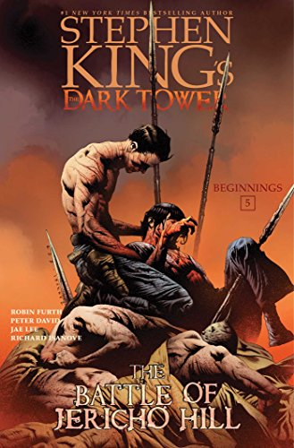 The Battle of Jericho Hill (Stephen King's The Dark Tower: Beginnings Book 5) (English Edition)