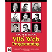 Professional Visual Basic 6 Web Programming by Paul Wilton (1999-04-02)