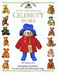 The Little Book of Celebrity Bears (Ultimate Teddy Bear)