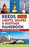 Reeds Lights, Shapes and Buoyage Handbook