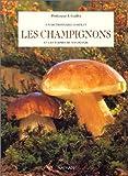 Image de Un dictionnaire complet, Les Champignons et les termes de mycologie