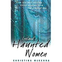 Ireland's Haunted Women (English Edition)