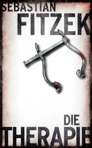 Buchseite und Rezensionen zu 'Die Therapie, BILD am Sonntag Mega Thriller, BamS Megathriller' von Sebastian Fitzek
