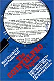 The Cointelpro Papers: Documents from the FBI's Secret Wars Against Domestic Dissent: Documents from the Federal Bureau of Investigation's Secret Wars Against Dissent in the United States