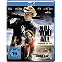 Kill You All - Ausflug in den Tod!