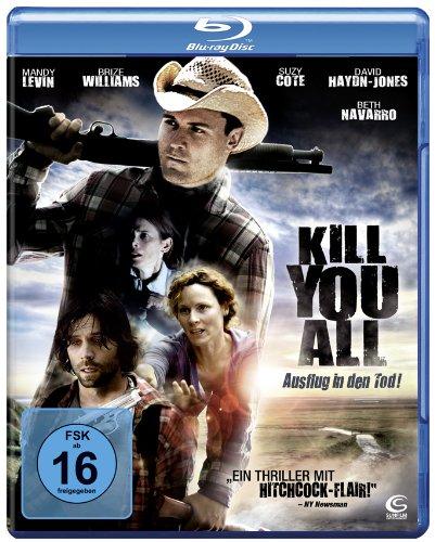 Kill You All - Ausflug in den Tod! [Blu-ray]