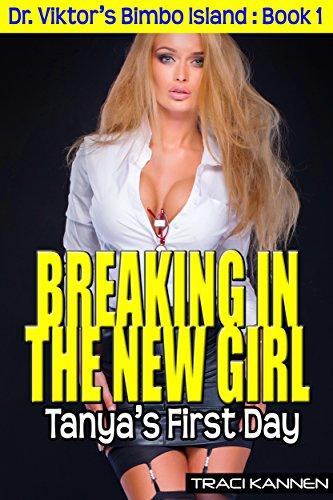 breaking-in-the-new-girl-tanyas-first-day-dr-viktors-bimbo-island-book-1