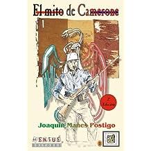 El Mito De Camerone (2ª Edición)