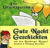 Die Glücksperlen - Gute Nacht Geschichten mit dem Bamberger Kasperl (Kinderhörspiel) [Audio-CD - 56:20 Min. / Audiobook]