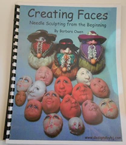 Creating faces: Needle sculpting from the beginning