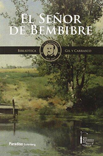 Biblioteca Gil y Carrasco: Señor de Bembibre,El: 7 por Aa.Vv.
