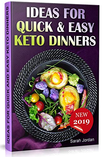 Ideas for Quick and Easy Keto Dinners (English Edition)