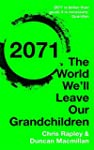 2071: The World We'll Leave Our Grand...