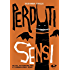 Perduti Sensi: Sette avventure per il commissario Sensi