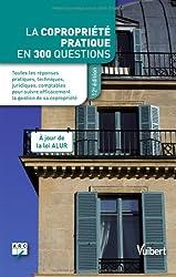 La copropriété pratique en 300 questions