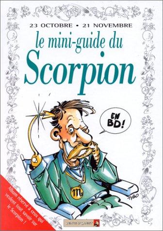 Le mini-guide du scorpion en BD : 23 octobre-21 novembre.