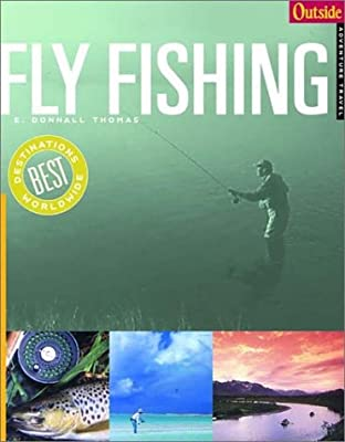 Fly Fishing (Outside Adventure Travel) (Outside Destinations) by W. W. Norton & Company