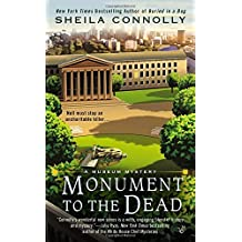 Monument to the Dead (A Museum Mystery) by Sheila Connolly (2013-06-04)