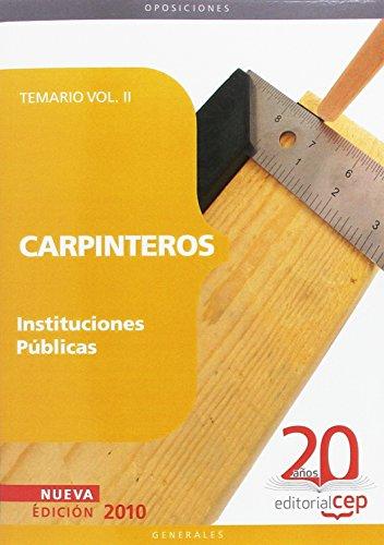 Carpinteros Instituciones Públicas. Temario Vol. II. (Colección 1161) por Antonio Luis Samaniego Sastre