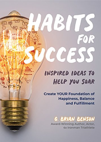 Habits for Success: Inspired Ideas to Help You Soar (English Edition)