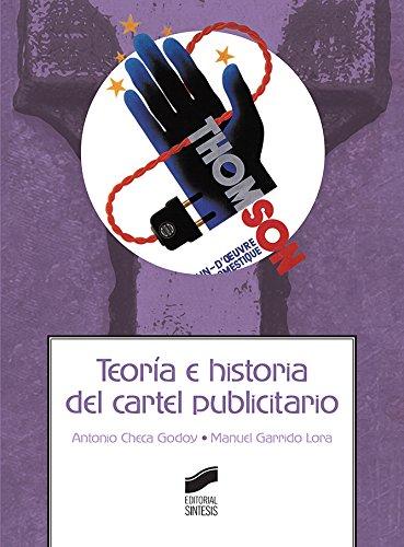Teoría e historia del cartel publicitario (Ciencias de la Información. Documentación)