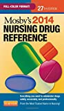 Mosby's 2014 Nursing Drug Reference, 27e (SKIDMORE NURSING DRUG REFERENCE)