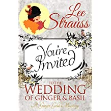 The Wedding of Ginger & Basil: a companion novella, a Ginger Gold Mystery book 7.5 (English Edition)