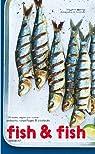 Fish & Fish par Montalier