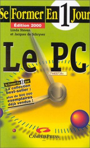 Le PC - Edition 2000 par Lynda Steven