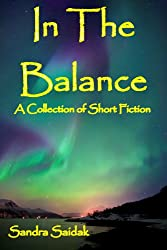 In the Balance (A Collection of Short Stories) (English Edition)