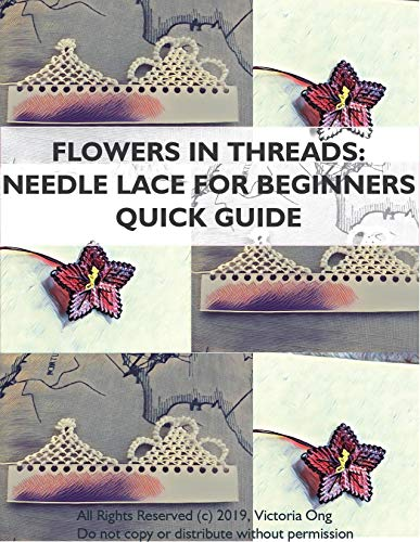 Turkish Needle Lace for Beginners Quick Guide: Flowers in Threads (English Edition)