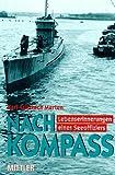 Nach Kompass: Lebenserinnerungen eines Seeoffiziers - Karl F Merten