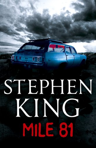 Mile 81: A Stephen King eBook Original Short Story featuring an ...