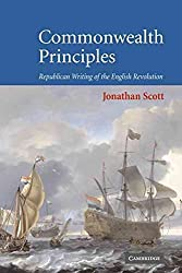 [Commonwealth Principles: Republican Writing of the English Revolution] (By: Jonathan Scott) [published: May, 2007]