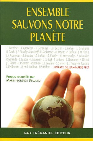 Ensemble sauvons notre planète ... : Ecologie-Santé-Conscience-Avenir par Marie-Florence Beaulieu