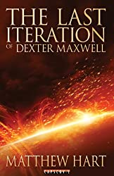The Last Iteration Of Dexter Maxwell (English Edition)