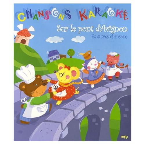 Sur le pont d'Avignon : Et autres chansons (1DVD)